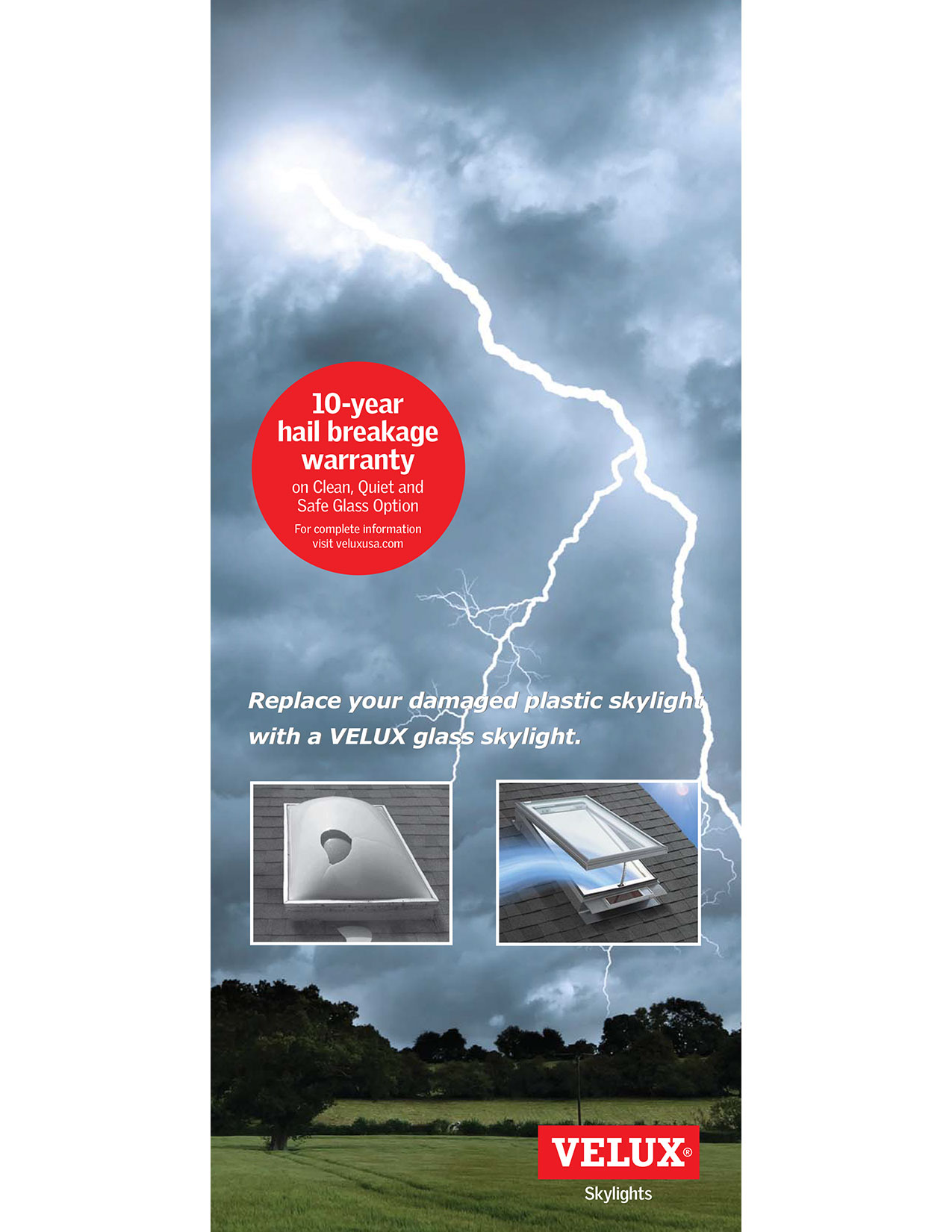 Replace your damaged plastic skylight with VELUX glass skylight
